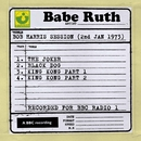 Bob Harris Session (2nd January 1973)/Babe Ruth