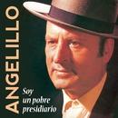 Soy un pobre presidiario/Angelillo