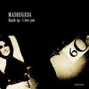 Hands Up - I Love You/Madrugada