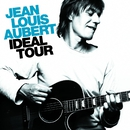 Ideal Tour/Jean-Louis Aubert