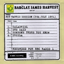 Bob Harris Session (5th July 1971)/Barclay James Harvest