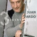Trigeneración [Remastered] (Remastered)/Juan Pardo