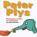 Peter Plys: Grislingen Møder Et Elefantdyr/Helge Kjærulff-Schmidt