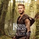 """Le jour qui se rêve (extrait de """"Robin des Bois"""")/Le jour qui se rêve extrait de """"Robin des Bois"""""""