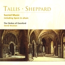Tallis & Sheppard Church Music/The Clerkes of Oxenford/David Wulstan