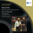 Brahms : Violin Concerto in D/Violin Sonata No.3 in D minor/David Oistrakh