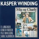 Mig Og Charly (Remastered)/Kasper Winding