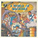 A World Of Machines + 3 Extras/The MacHines