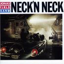 Neck N'Neck/Jonas Fjeld Band