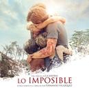 Lo Imposible (Original Motion Picture Soundtrack)/Fernando Velázquez