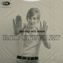 The Day Will Come/ROD STEWART