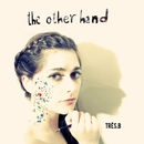 The Other Hand/Tres.B