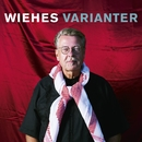 Wiehes varianter/Mikael Wiehe