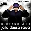 Jalla dansa Sawa [English Radio Edit] (English Radio Edit)/Behrang Miri