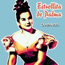 Campanera/Estrellita De Palma