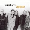Anthology/Machiavel