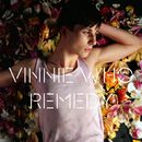 Remedy [Remixes]/Vinnie Who