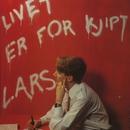 Livet er for kjipt/Lars Kilevold