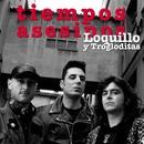 Tiempos Asesinos [Edición Para Coleccionistas]/Loquillo y los trogloditas