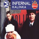 Kalinka - EP/Infernal