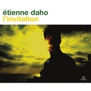 L'invitation/Étienne Daho