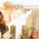 Sources - Devotional chants of Southern India and medieval Europe/Dominique Vellard/Aruna Sairam/Gayatri Sairam