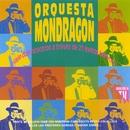 Viaje Con Nosotros A Través De 21 Exitos Feroces/La Orquesta Mondragón