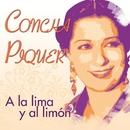 A la Lima y al Limón/Concha Piquer