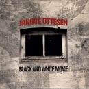 Black And White Movie/Janove Ottesen