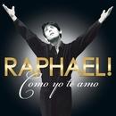 Como Yo Te Amo/Raphael