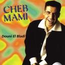 douni el bladi/Cheb Mami