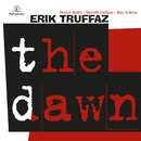 The Dawn/Erik Truffaz
