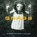 Ridser, Revner & Buler/Gnags