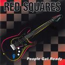 People Get Ready/Red Squares