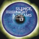 Silence, Night and Dreams/Zbigniew Preisner