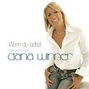 Wenn du lachst - Das beste von Dana Winner/Dana Winner
