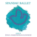 Gold (Paul Oakenfold Club Mix)/Spandau Ballet