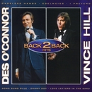 Back To Back/Des O'Connor & Vince Hill