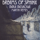 Dreams of Sphinx/Bára Basiková