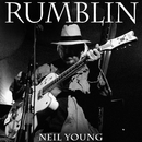 Rumblin'/Neil Young with Crazy Horse