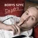 Do Jutra [Radio Edit]/Borys Szyc