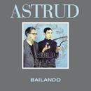 Bailando/Astrud