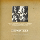 Who Is Gonna Meet Me [Radio Edit]/Deportees