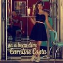 On a beau dire/Caroline Costa