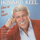 Close To My Heart/Howard Keel