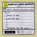Bob Harris Session (15th March 1972)/Barclay James Harvest
