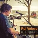 Rui Veloso e Amigos/Rui Veloso