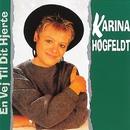 En Vej Til Dit Hjerte/Karina Høgfeldt