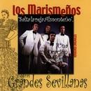 Grandes Sevillanas/Los Marismenos