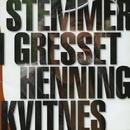Stemmer i gresset/Henning Kvitnes